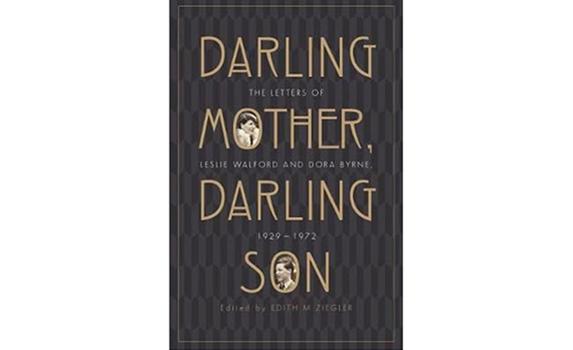 DARLING…… published letters of Leslie Walford and Dora Byrne 1929 -1972